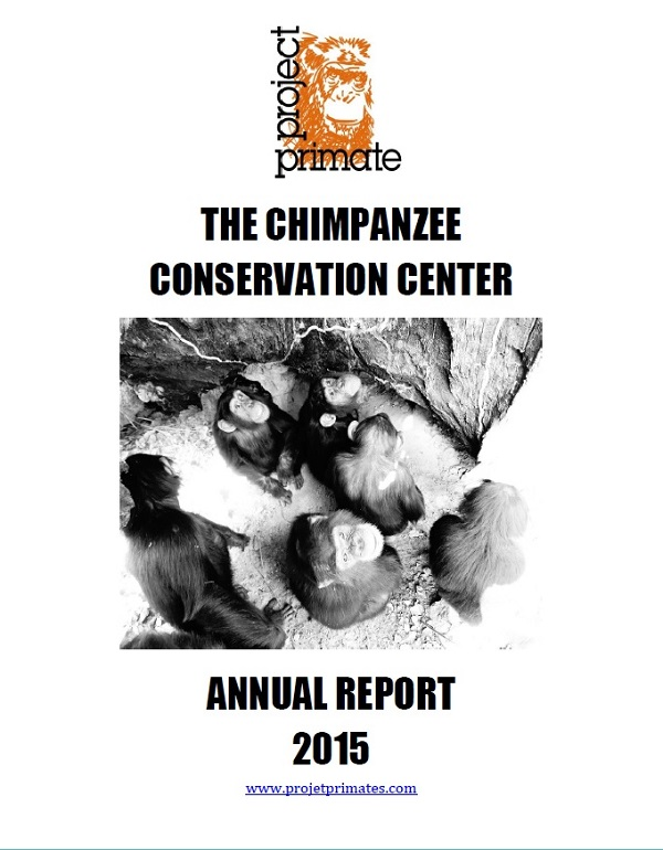 Chimpanzee Conservation Center 2015 Annual Report
